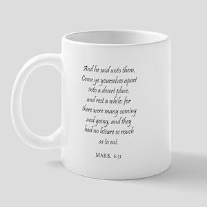 MARK  6:31 Mug