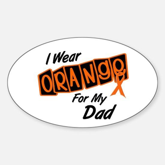 I Wear Orange For My Dad 8 Oval Decal