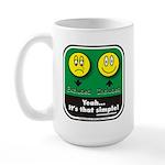 It's That Simple! Large Mug