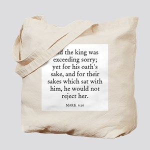 MARK  6:26 Tote Bag