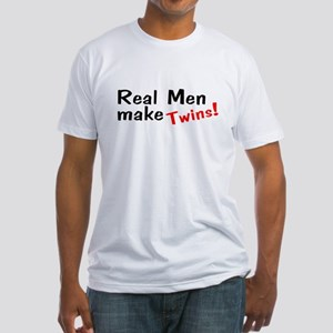 Real Men Make Twins Fitted T-Shirt