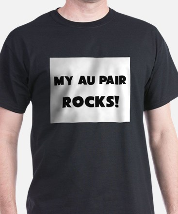 MY Au Pair ROCKS! T-Shirt