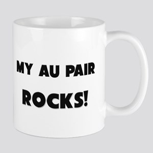 MY Au Pair ROCKS! Mug
