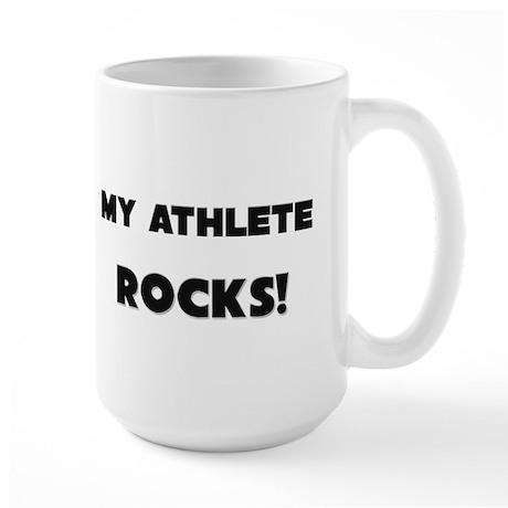 MY Athlete ROCKS! Large Mug