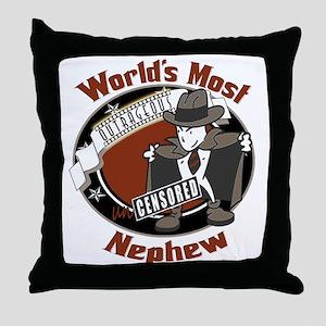 Outrageous Nephew Throw Pillow