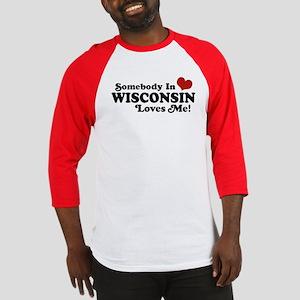 Somebody In Wisconsin Loves Me Baseball Jersey