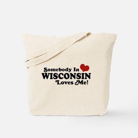 Somebody In Wisconsin Loves Me Tote Bag