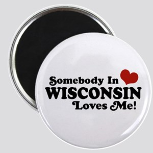 Somebody In Wisconsin Loves Me Magnet