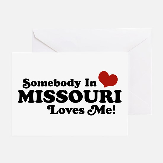 Somebody In Missouri Loves Me Greeting Cards (Pk o