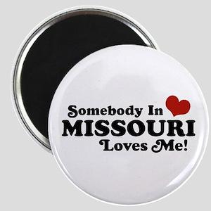 Somebody In Missouri Loves Me Magnet
