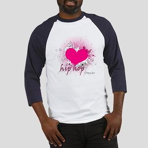 Love Hip Hop Forever Baseball Jersey