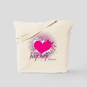 Love Hip Hop Forever Tote Bag