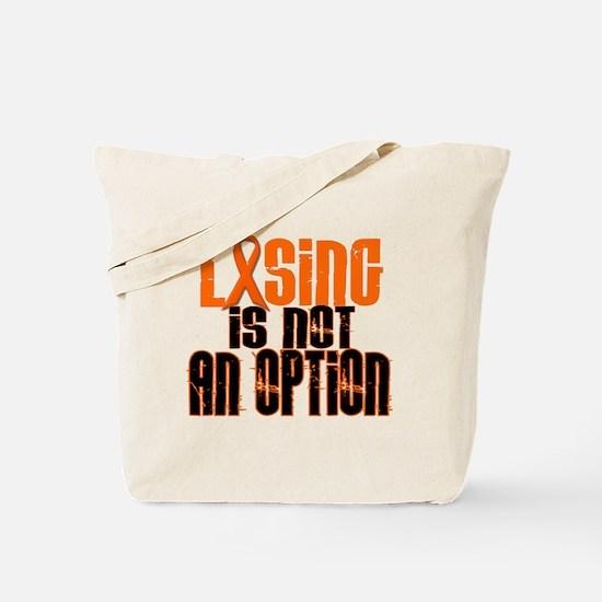 Losing Is Not An Option 5 ORANGE Tote Bag