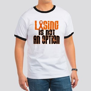 Losing Is Not An Option 5 ORANGE Ringer T