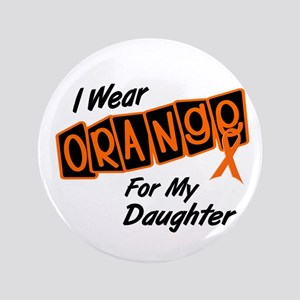 """I Wear Orange For My Daughter 8 3.5"""" Button"""