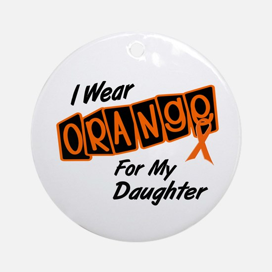 I Wear Orange For My Daughter 8 Ornament (Round)