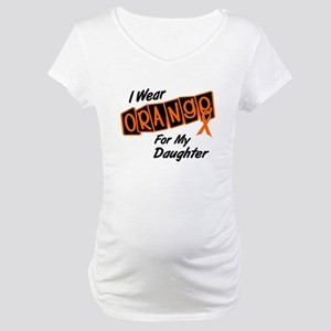I Wear Orange For My Daughter 8 Maternity T-Shirt