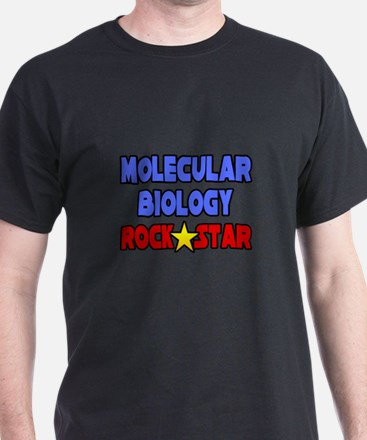 """Molecular Biology Rock Star"" T-Shirt"