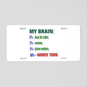 My Brain, 90% Hammer Throw Aluminum License Plate