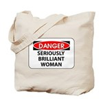 Seriously Brilliant Woman Tote Bag