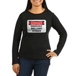 Seriously Brilliant Woman Women's Long Sleeve Dark