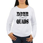 Bodybuilding Dice the Women's Long Sleeve T-Shirt