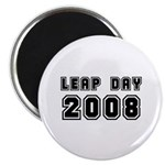 Leap Year 2008 Magnet Magnets