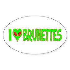 I Love-Alien Brunettes Oval Sticker