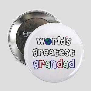 "World's Greatest Grandad! 2.25"" Button"