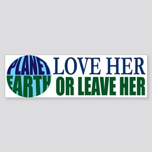 Love Mother Earth Or Leave Her