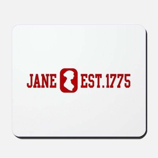 Jane Est.1775 Mousepad