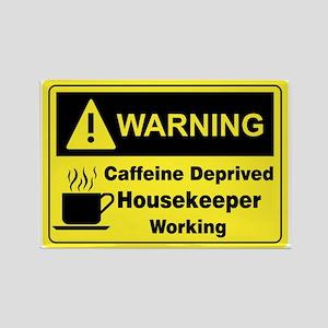 Caffeine Warning Housekeeper Rectangle Magnet