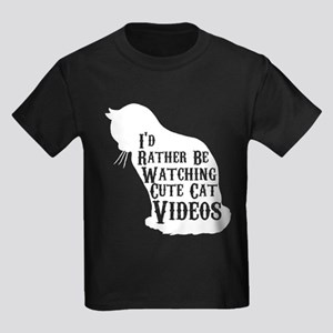 I'd Rather be Watching Cute Cat Videos T S T-Shirt