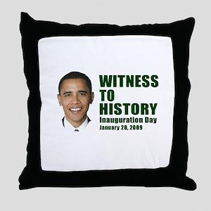 Witness to History! Inaugurat Throw Pillow