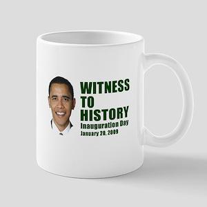 Witness to History! Inaugurat Mug