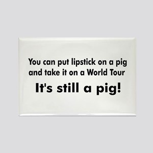 Lipstick Pig on Tour Rectangle Magnet