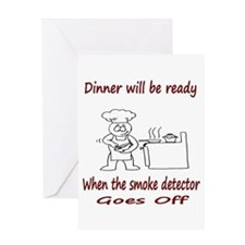 Dinner is ready when... Greeting Card