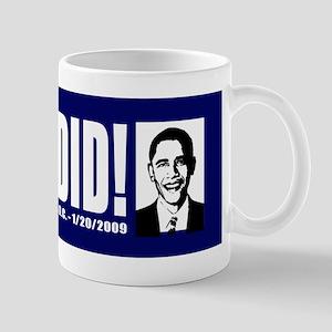 Yes We Did! Inauguration Day Mug