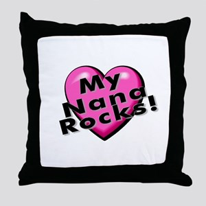 My Nana Rocks! Throw Pillow