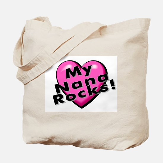 My Nana Rocks! Tote Bag