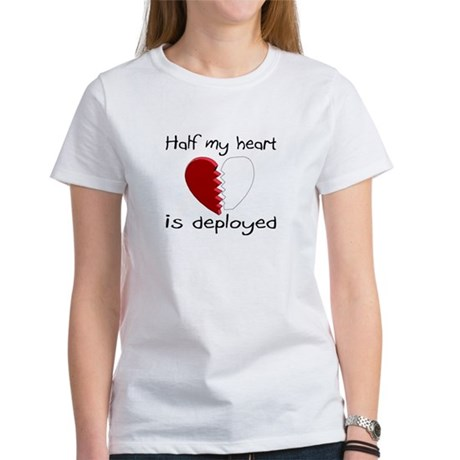 Half My Heart Is Deployed Women's T-Shirt