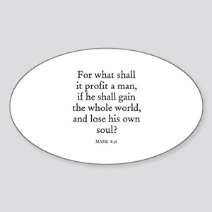 MARK 8:36 Oval Sticker
