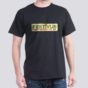 Happy FESTIVUS™ Dark T-Shirt