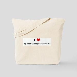I Love my boba and my boba lo Tote Bag