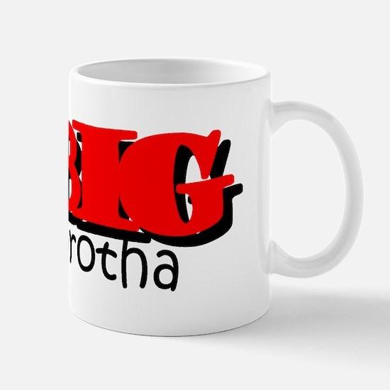 Big Brotha Mug