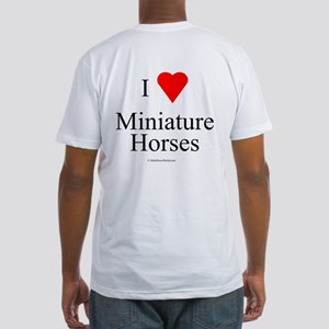 I Love Miniature Horses Fitted T-Shirt