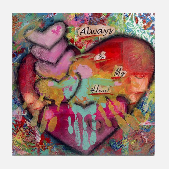 Always in my Heart Tile Coaster