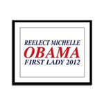 Reelect Michelle First Lady Framed Panel Print