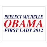 Reelect Michelle First Lady Small Poster