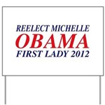 Reelect Michelle First Lady Yard Sign